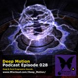Deep Motion Podcast 028