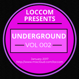 Loccom - Underground Vol 002
