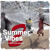 Summer Vibes 2: A Liquid DnB Session