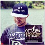 Dj Myster'Youss Bachata Mix - Ottawa Bachata Festival