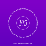 143 - THREE YEAR ANNIVERSARY MIX, 2016