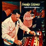 Franke Estevez Fuzion Dj Mix Miami Edition