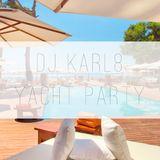 Dj Karl8 - Yacht party at Nikki Beach Mallorca