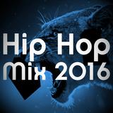 Hip Hop Mix 2016