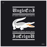 My nuevo visionary specs ghetto trappin' futuristic mystic music vol 1 by Unglee Izi