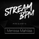 Stream BPM presents: DJane Merissa Mahilaa