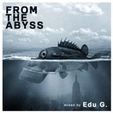 FROM THE ABYSS mixed by EDU G. (June 2012)