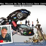Mike Williams On The Bob Charles Show (2013) - Consumed By Consumerism