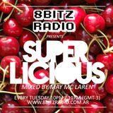 May Mc Laren @ Superlicious 001, at 8Bitz Radio | April 23rd, 2013