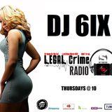 THE TAKEDOWN WITH DJ 6IX ON LEGAL CRIME RADIO 03.21.2019
