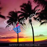 Dunkan Disco - Summer Vibes Radioshow #1