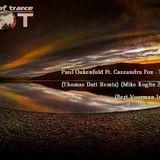 Paul Oakenfold and Cassandra Fox - Touch Me (Thomas Datt Mike Koglin 2.0 Remix) (Bert Voorman intro)