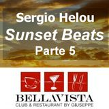 Sergio Helou - Sunset Beats @ Bellavista by Giuseppe Parte 5