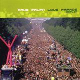 Dave Ralph – Love Parade: Berlin [2000]
