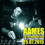 AAMES Live @ The E-SCALATION RADIO SHOW dnbradio.com 25.07.2015