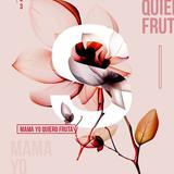 Mama Yo Quiero Fruta ST. Set