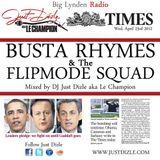 @justdizle - Big Lynden Radio [Busta Rhymes @BusaBusss & Flipmode Squad Special]