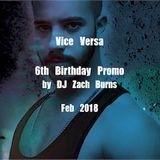 Vice Versa 6th birthday promo by DJ Zach Burns