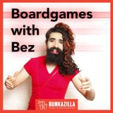 Boardgames with Bez 04 - Why mix games and music? (ft. various)