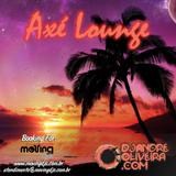 Dj André Oliveira Moving Djs - Axé Lounge Set Mix