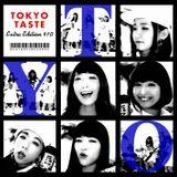 TOKYO TASTE EXTRA EDITION #10