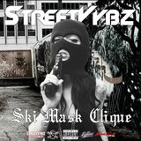StreetVybz: Ski Mask Clique Mix
