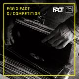 Egg LDN X Fact DJ Mix