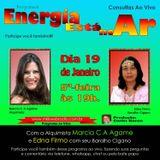 Programa Energia Esta No Ar 19/01/2017 - Edna Firmo