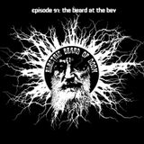Electric Beard Of Doom: Episode 91
