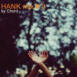 HANK mix # 3 от Chord
