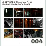 Transmission #004 DJset by Christian IV E M official Kraftwerk Aftershow @ MUC Muffathalle 642004