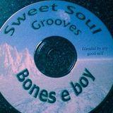 "Sweet Soul Eighties Grooves - Bones E boy . (80's 12"" Vinyl Soul & Groove)"