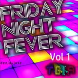 Friday Night Fever Disco Mix v.1 by DeeJayJose