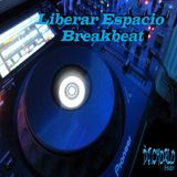 TheDjChorlo Breaktor Sesion - Liberar Espacio Breakbeat (Remixes) Vol.26