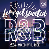 LET'S GET STARTED #003 - R&B,HipHop,Pop,Urban,Dancehall,ElectroPop