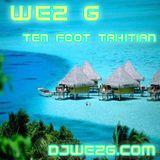Wez G - Ten Foot Tahitian