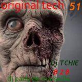 ORIGINAL TECH # 51...PADY + TCHIE
