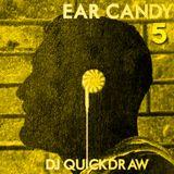 Ear Candy Vol. 5