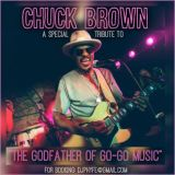 CHUCK BROWN (A Special Tribute To The Godfather Of GO-GO Music) by DJ PHYFE