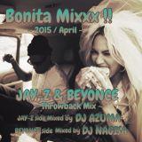 Bonita mix ~Jay-z & Beyonce Throwback mix ~ mixed by DJ AZUMA & DJ NAGISA