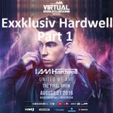 Exxklusiv 'Hardwell' - The Last 'I Am Hardwell - United We Are' Show Part 1