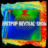 Britpop Revival Show #291 10th July 2019
