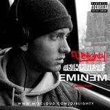 #60MinutesOfEminem // Week.06 // Twitter @DJBlighty