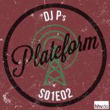 Plateform S01E02