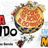 La Vuelta al Mundo en 80 Músicas - Alejandro López (Huelva) - Capítulo 26 - Mots Radio