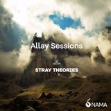 Nama Recordings - Allay Session 05 With Stray Theories