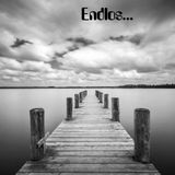 Endlos...Endless