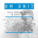 Om Unit (Civil Music, Exit Records, Metalheadz) @ Spring Asia Tour Promo Mix (06.03.2015)