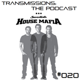 Transmissions: The Podcast #020 Especial Swedish House Mafia