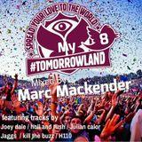 "Marc Mackender ""My Tommorowland"" vol 8"